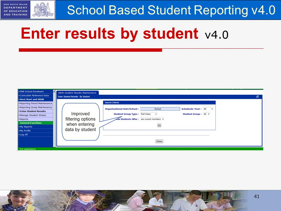 School Based Student Reporting v4.0 Enter results by student v4.0 41