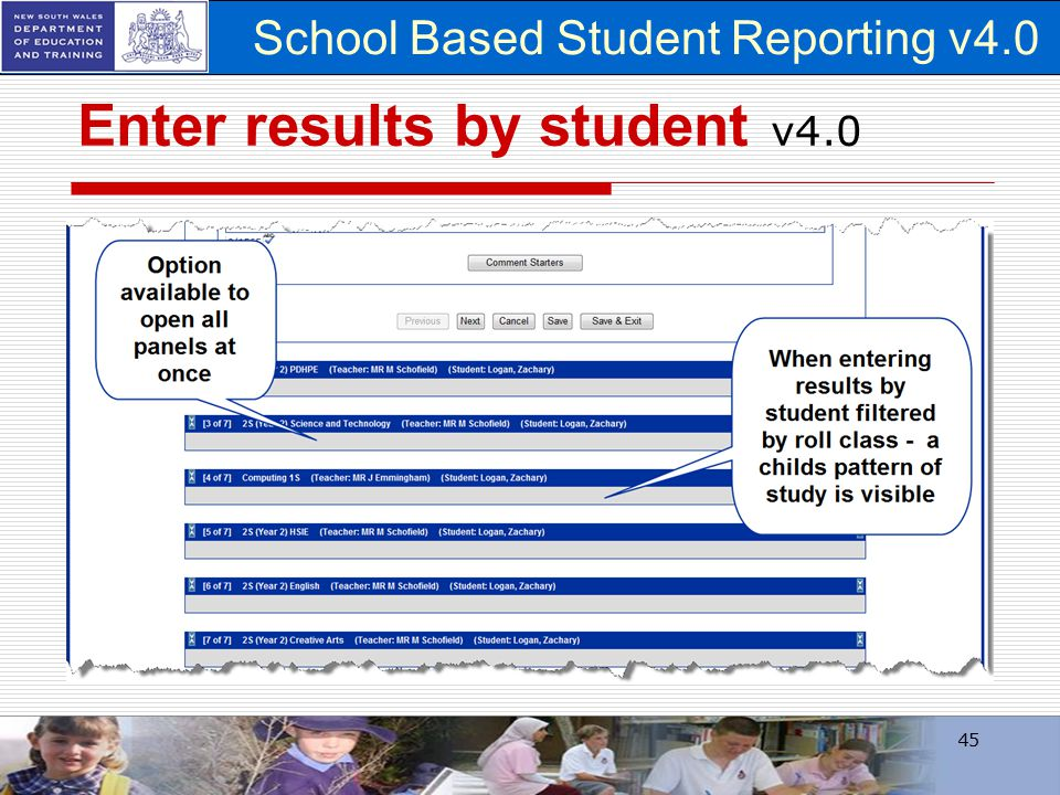 School Based Student Reporting v4.0 Enter results by student v4.0 45