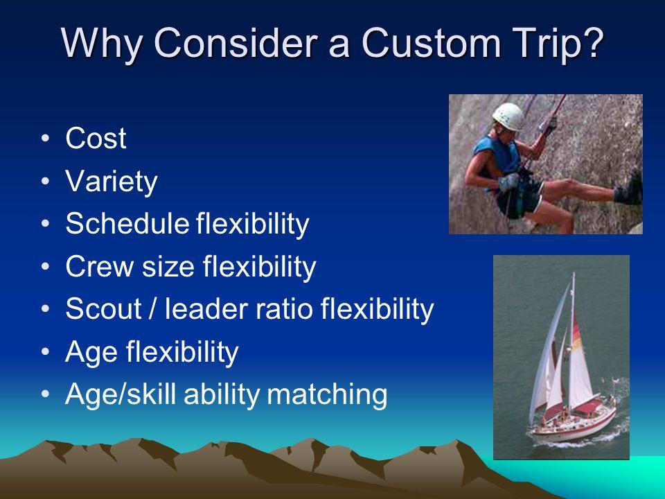 Why Consider a Custom Trip.