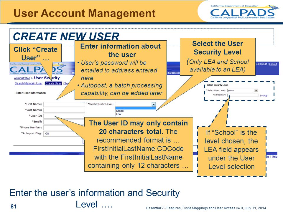 Essential 2 - Features, Code Mappings and User Access v4.0, July 31, 2014 User Account Management CREATE NEW USER Enter the user's information and Security Level ….