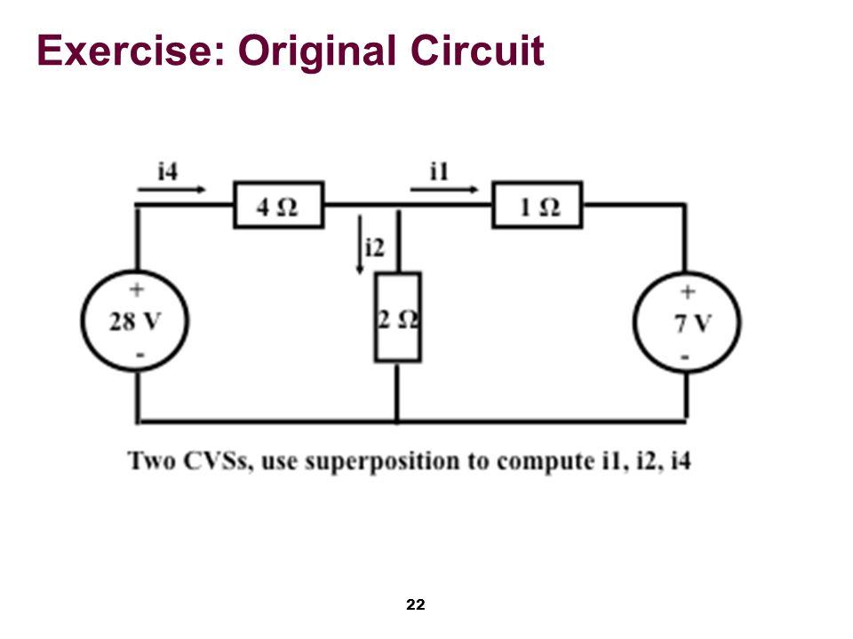 22 Exercise: Original Circuit