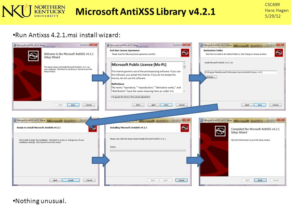 Microsoft AntiXSS Library v4.2.1 CSC699 Hans Hagen 5/29/12 Sanitizer Works.