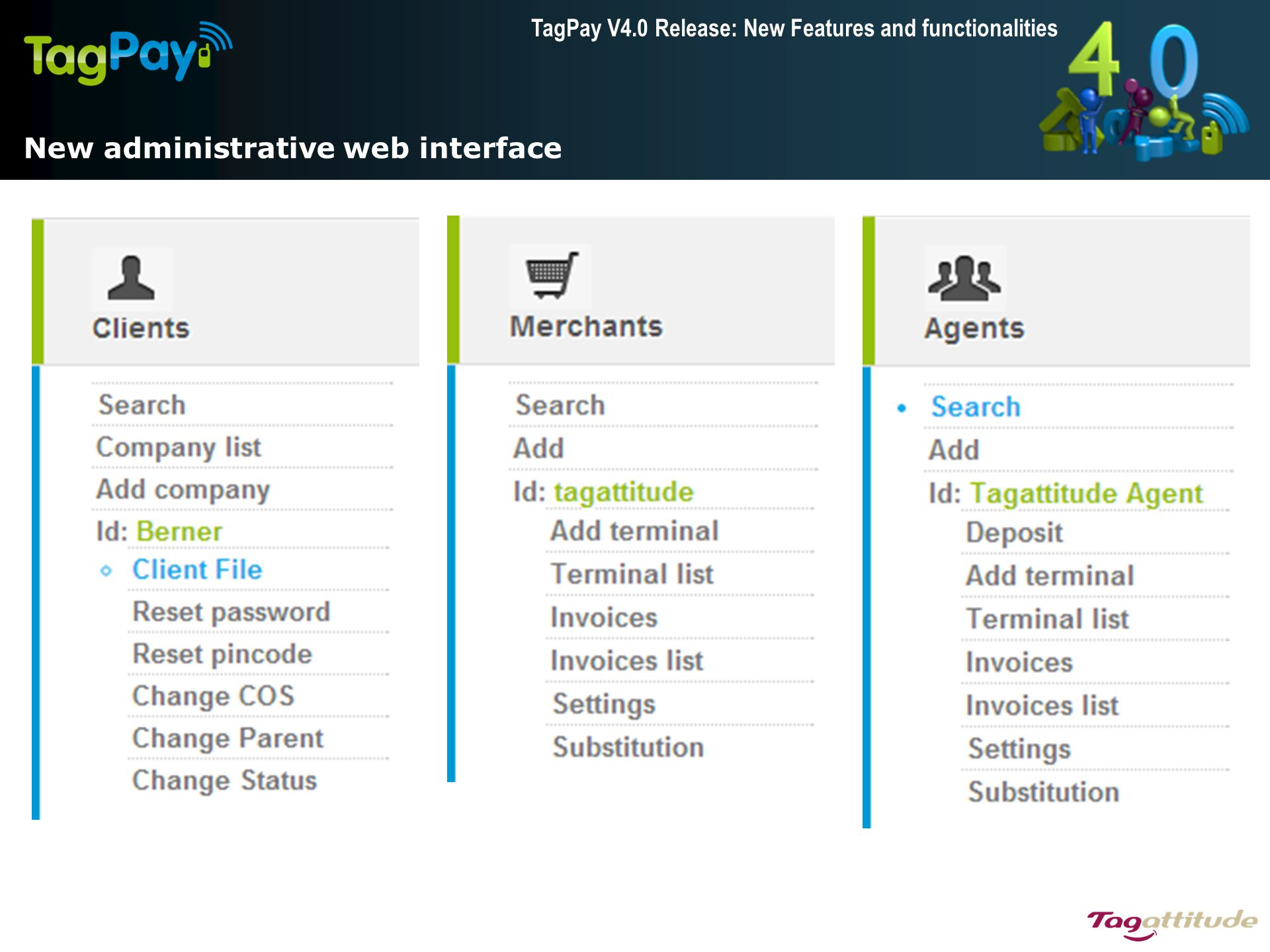 TagPay V4.0 Release: New Features and functionalities New administrative web interface