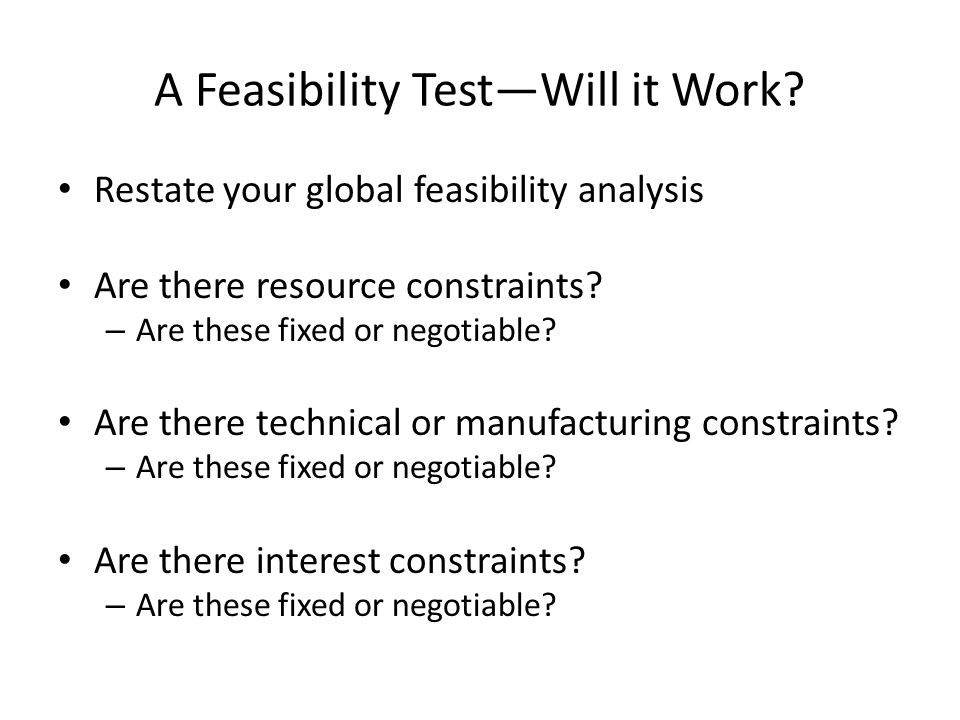 A Feasibility Test—Will it Work.