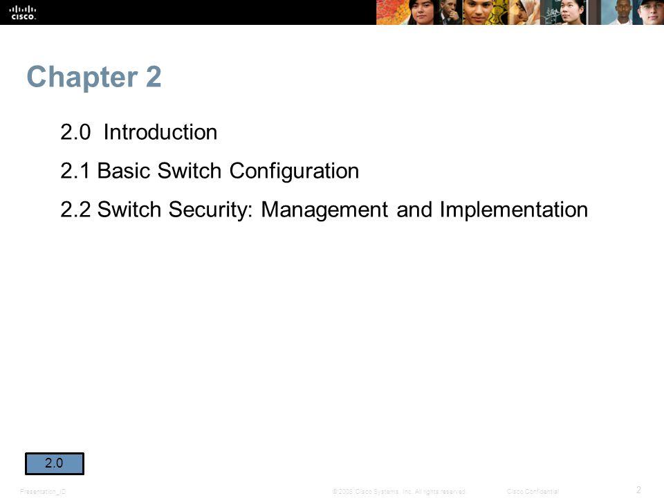 Presentation_ID 2 © 2008 Cisco Systems, Inc.