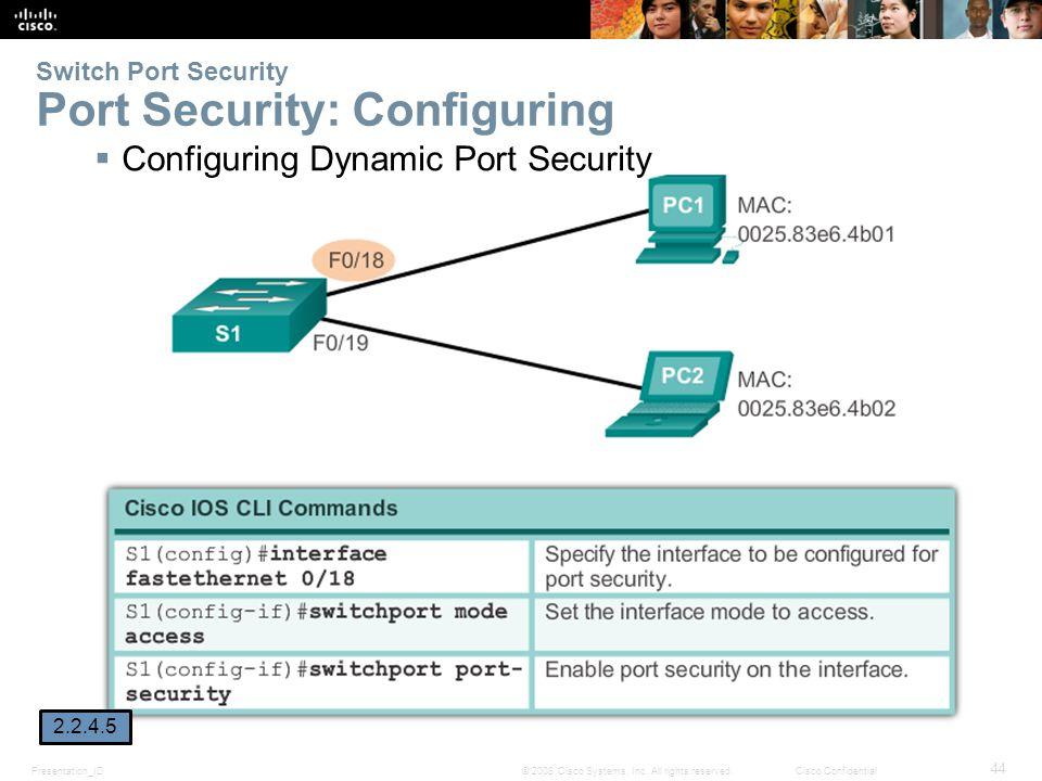 Presentation_ID 44 © 2008 Cisco Systems, Inc.