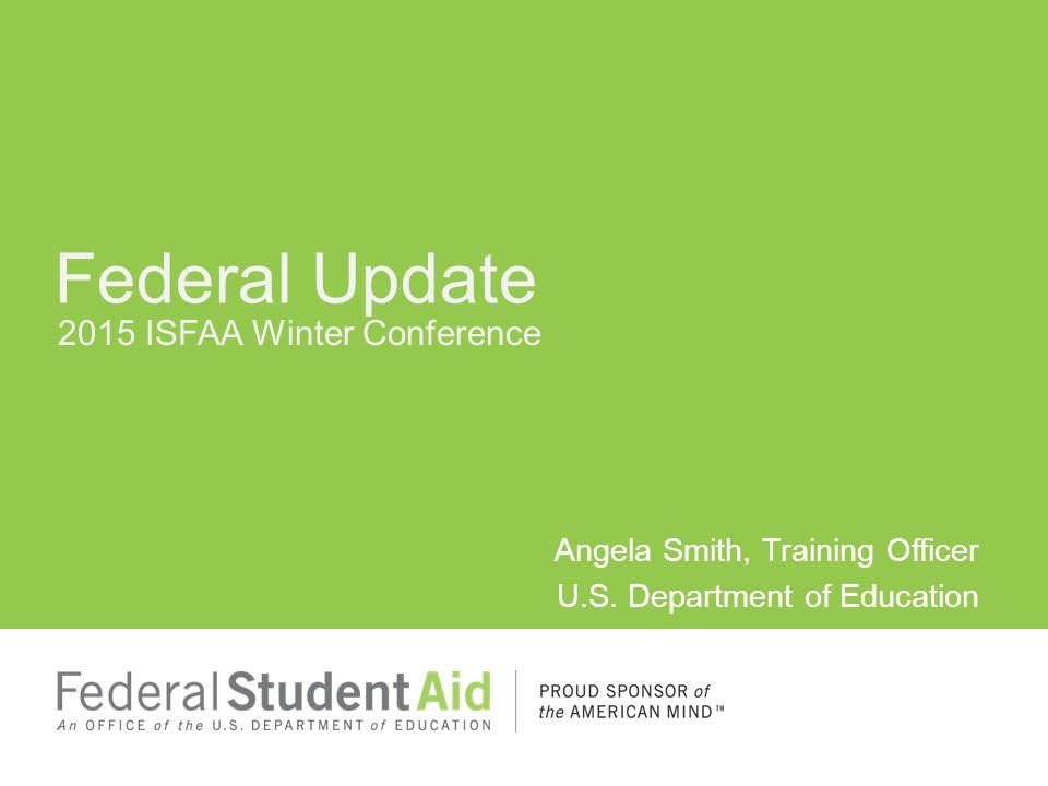 2015 ISFAA Winter Conference Angela Smith, Training Officer U.S.