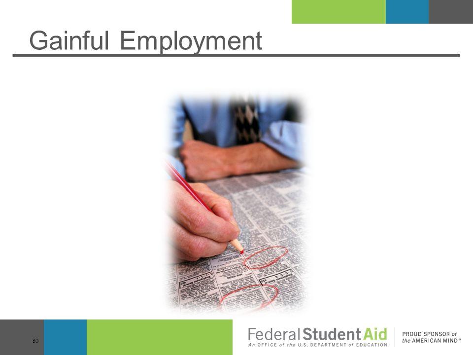 Gainful Employment 30