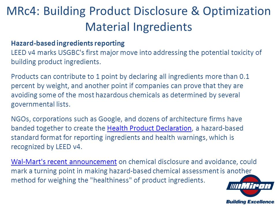 Hazard-based ingredients reporting LEED v4 marks USGBC's first major move into addressing the potential toxicity of building product ingredients. Prod