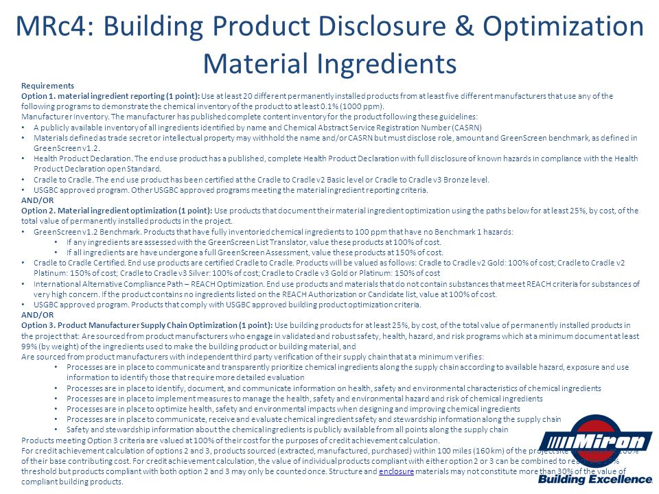 Requirements Option 1. material ingredient reporting (1 point): Use at least 20 different permanently installed products from at least five different