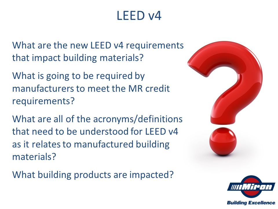 What are the new LEED v4 requirements that impact building materials? What is going to be required by manufacturers to meet the MR credit requirements