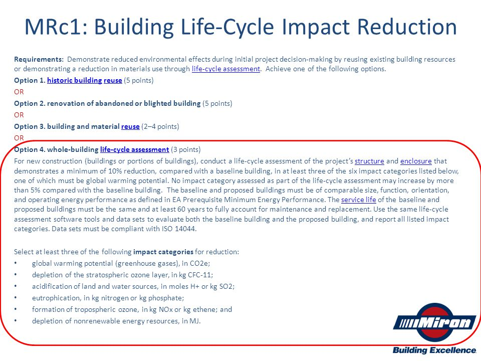 MRc1: Building Life-Cycle Impact Reduction Requirements: Demonstrate reduced environmental effects during initial project decision-making by reusing e