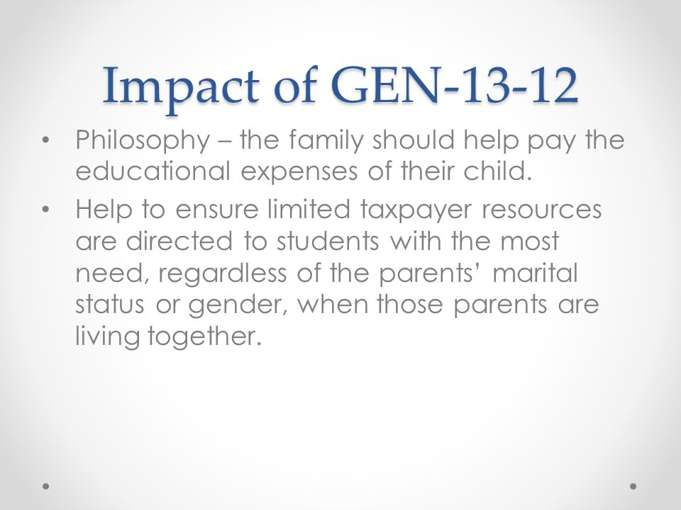 Impact of GEN Philosophy – the family should help pay the educational expenses of their child.
