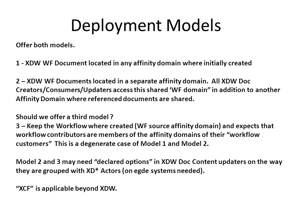 Deployment Models Offer both models.