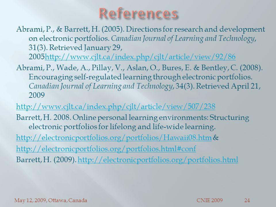 May 12, 2009, Ottawa, CanadaCNIE 200924 Abrami, P., & Barrett, H.