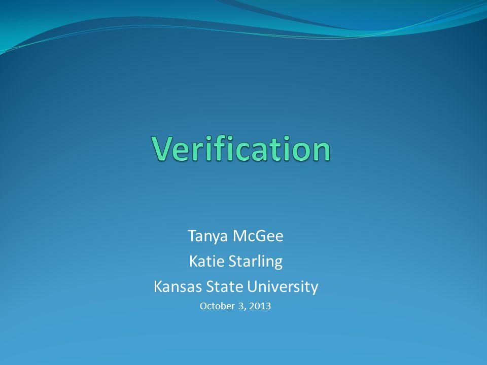 Tanya McGee Katie Starling Kansas State University October 3, 2013