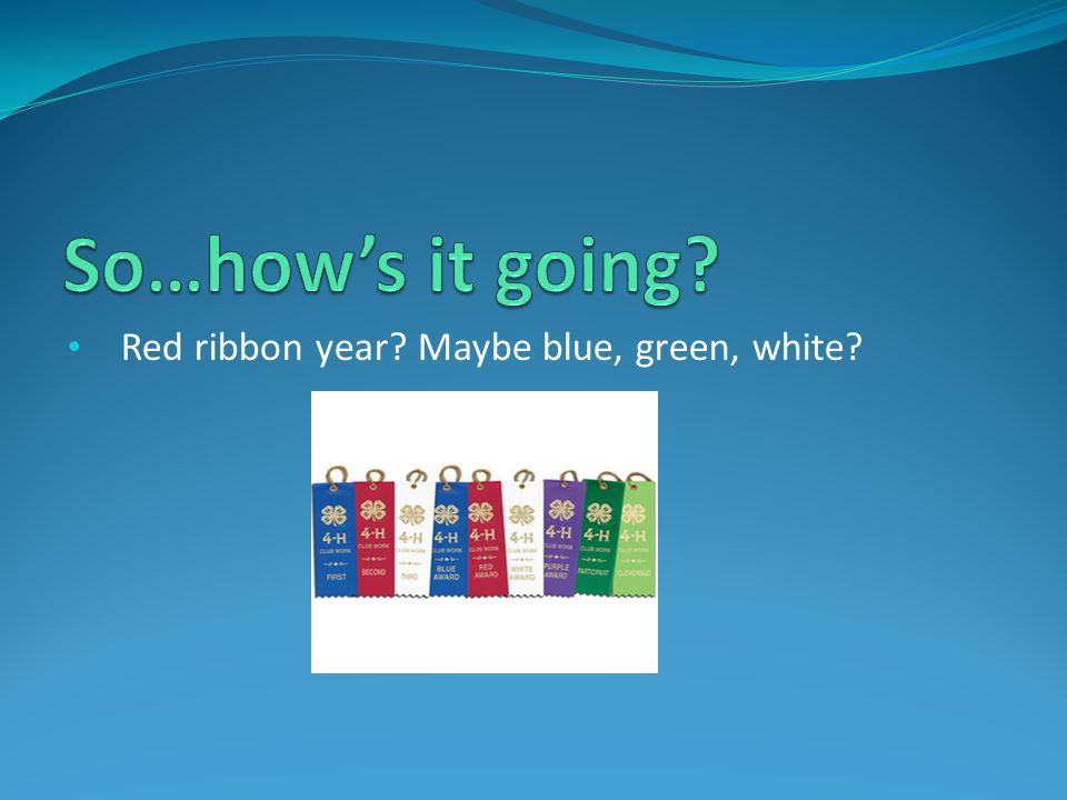 Red ribbon year? Maybe blue, green, white?