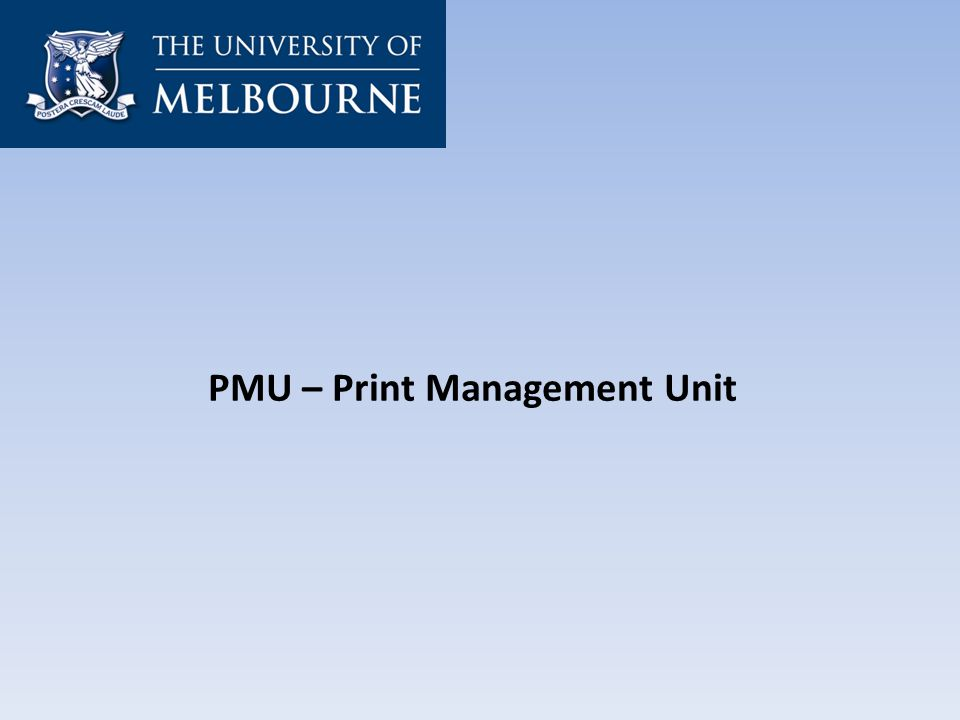 PMU – Print Management Unit