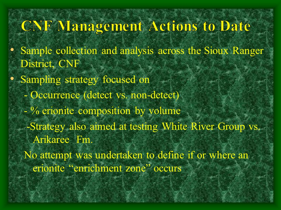 Sample collection and analysis across the Sioux Ranger District, CNF Sampling strategy focused on - Occurrence (detect vs.