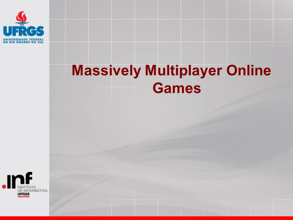 Massively Multiplayer Online Games
