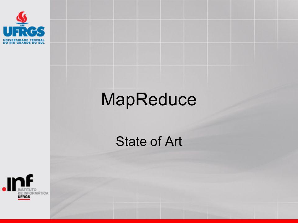 MapReduce State of Art