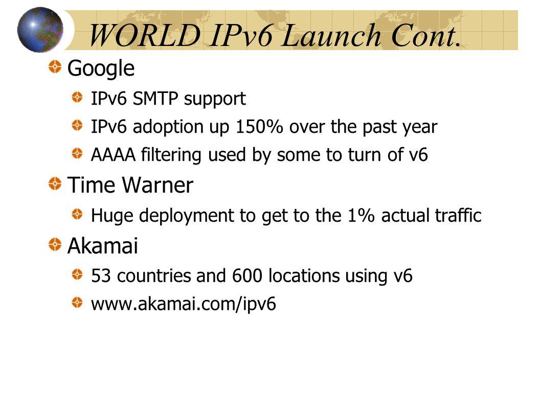 WORLD IPv6 Launch Cont.