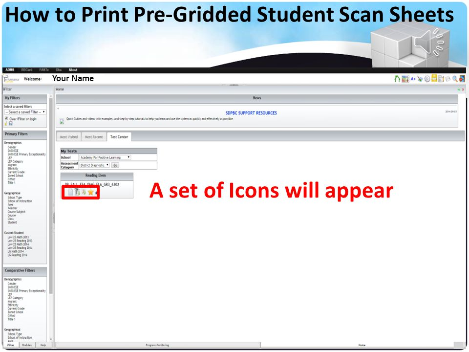 Your Name Click on the Name of the Diagnostic Assessment How to Print Pre-Gridded Student Scan Sheets