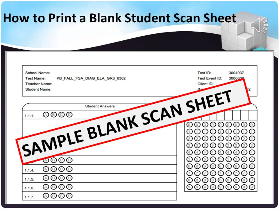 Your Name Select the first Icon to Print a Blank Student Scan Sheet How to Print a Blank Student Scan Sheet