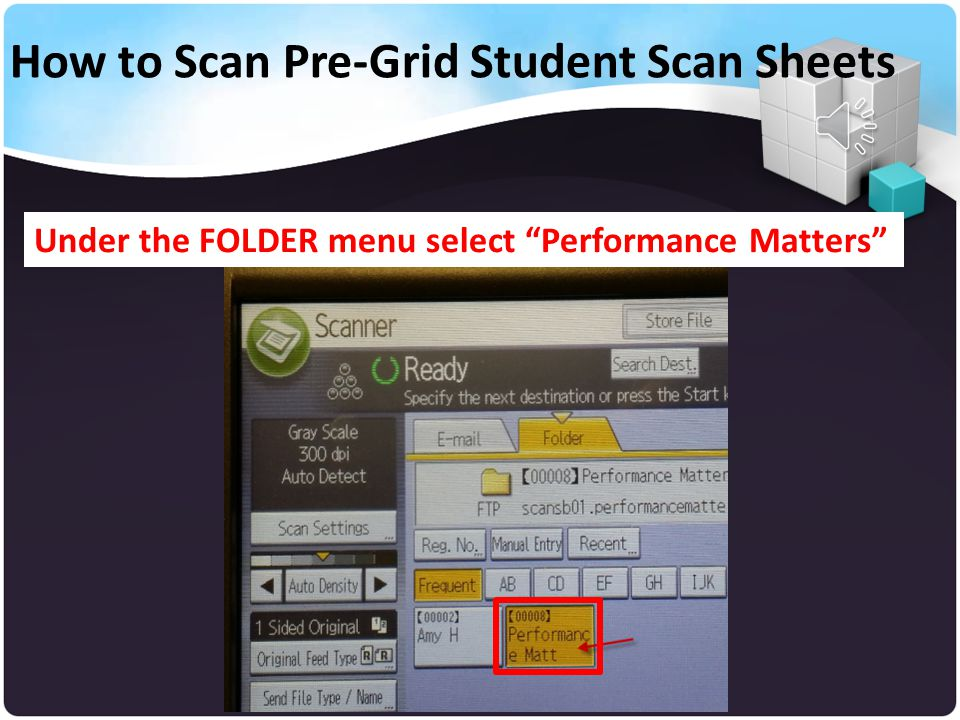 Under 'Set original and specify destination' select folder How to Scan Pre-Grid Student Scan Sheets