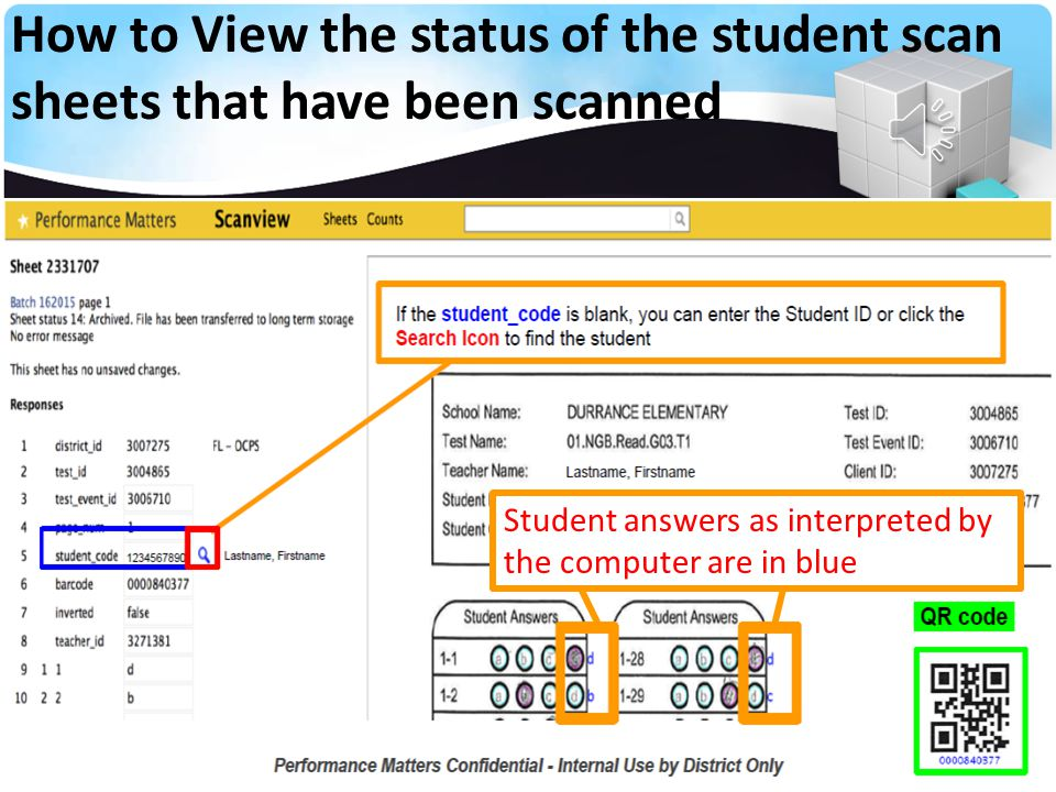 How to View the status of the student scan sheets that have been scanned Click on the blue number to the left to CORRECT the missing information There are two errors in this scan batch as noted with the red and blue boxes below