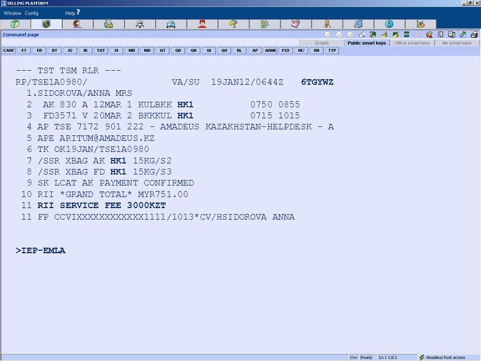 --- TST TSM RLR --- RP/TSE1A0980/ VA/SU 19JAN12/0644Z 6TGYWZ 1.SIDOROVA/ANNA MRS 2 AK 830 A 12MAR 1 KULBKK HK1 0750 0855 3 FD3571 V 20MAR 2 BKKKUL HK1 0715 1015 4 AP TSE 7172 901 222 - AMADEUS KAZAKHSTAN-HELPDESK - A 5 APE ARITUM@AMADEUS.KZ 6 TK OK19JAN/TSE1A0980 7 /SSR XBAG AK HK1 15KG/S2 8 /SSR XBAG FD HK1 15KG/S3 9 SK LCAT AK PAYMENT CONFIRMED 10 RII *GRAND TOTAL* MYR751.00 11 RII SERVICE FEE 3000KZT 11 FP CCVIXXXXXXXXXXXX1111/1013*CV/HSIDOROVA ANNA >IEP-EMLA