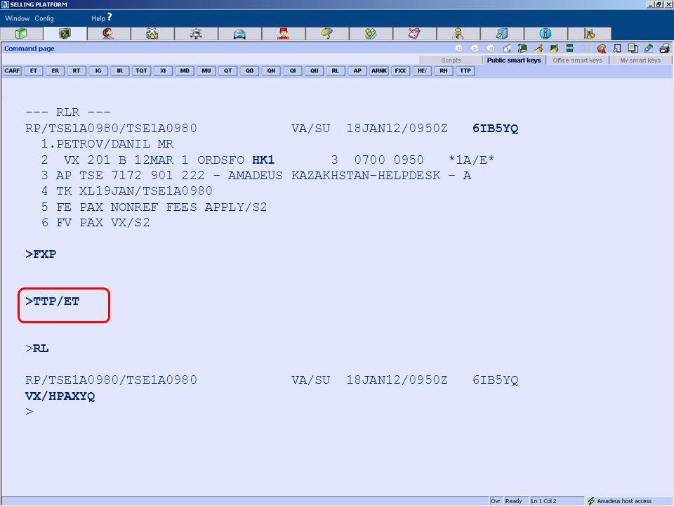 --- RLR --- RP/TSE1A0980/TSE1A0980 VA/SU 18JAN12/0950Z 6IB5YQ 1.PETROV/DANIL MR 2 VX 201 B 12MAR 1 ORDSFO HK1 3 0700 0950 *1A/E* 3 AP TSE 7172 901 222 - AMADEUS KAZAKHSTAN-HELPDESK - A 4 TK XL19JAN/TSE1A0980 5 FE PAX NONREF FEES APPLY/S2 6 FV PAX VX/S2 >FXP >TTP/ET >RL RP/TSE1A0980/TSE1A0980 VA/SU 18JAN12/0950Z 6IB5YQ VX/HPAXYQ >