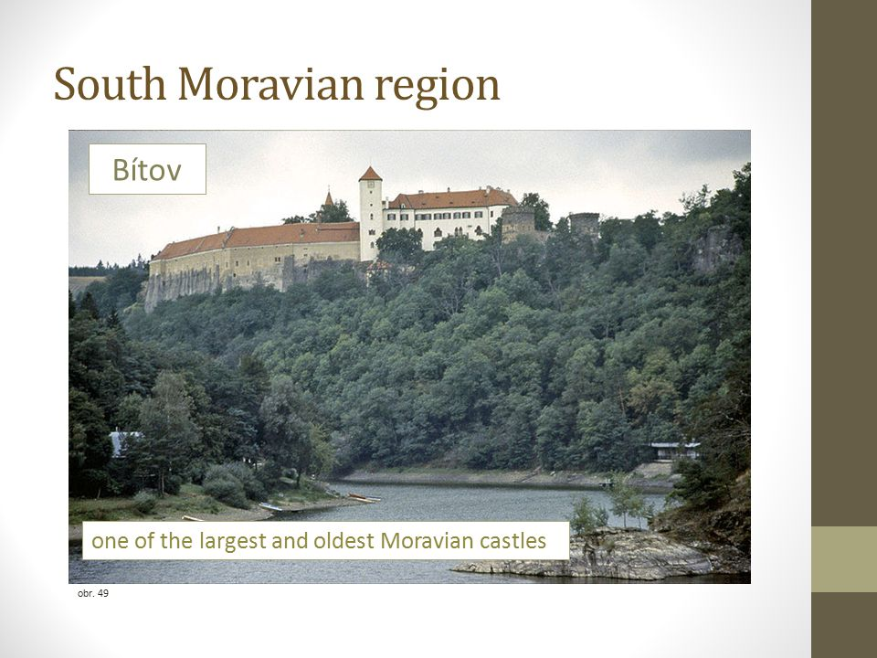 South Moravian region obr. 49 Bítov one of the largest and oldest Moravian castles