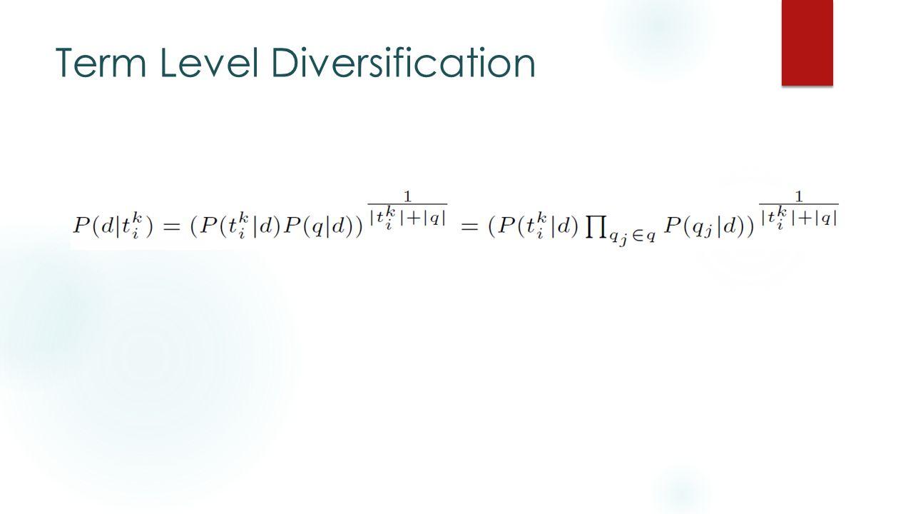 Term Level Diversification