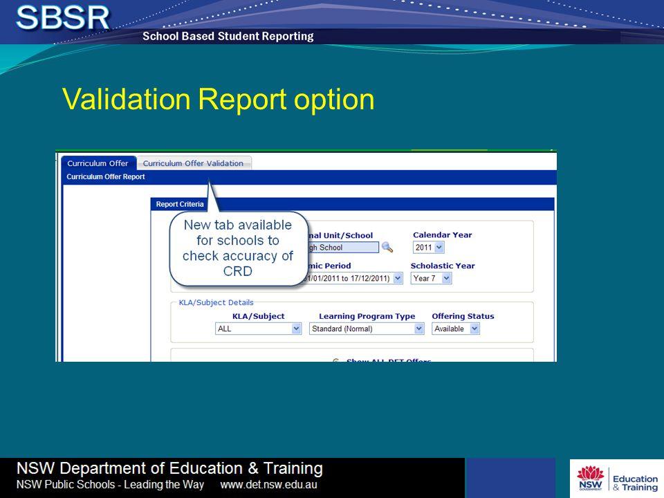 Validation Report option