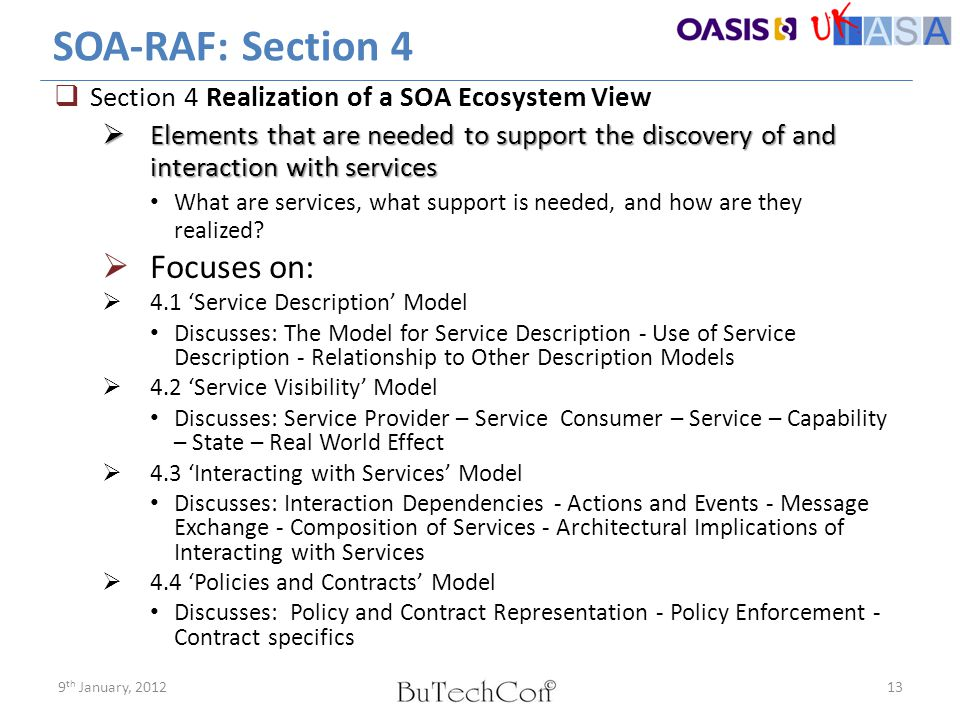 SOA-RAF: Section 4  Section 4 Realization of a SOA Ecosystem View  Elements that are needed to support the discovery of and interaction with service