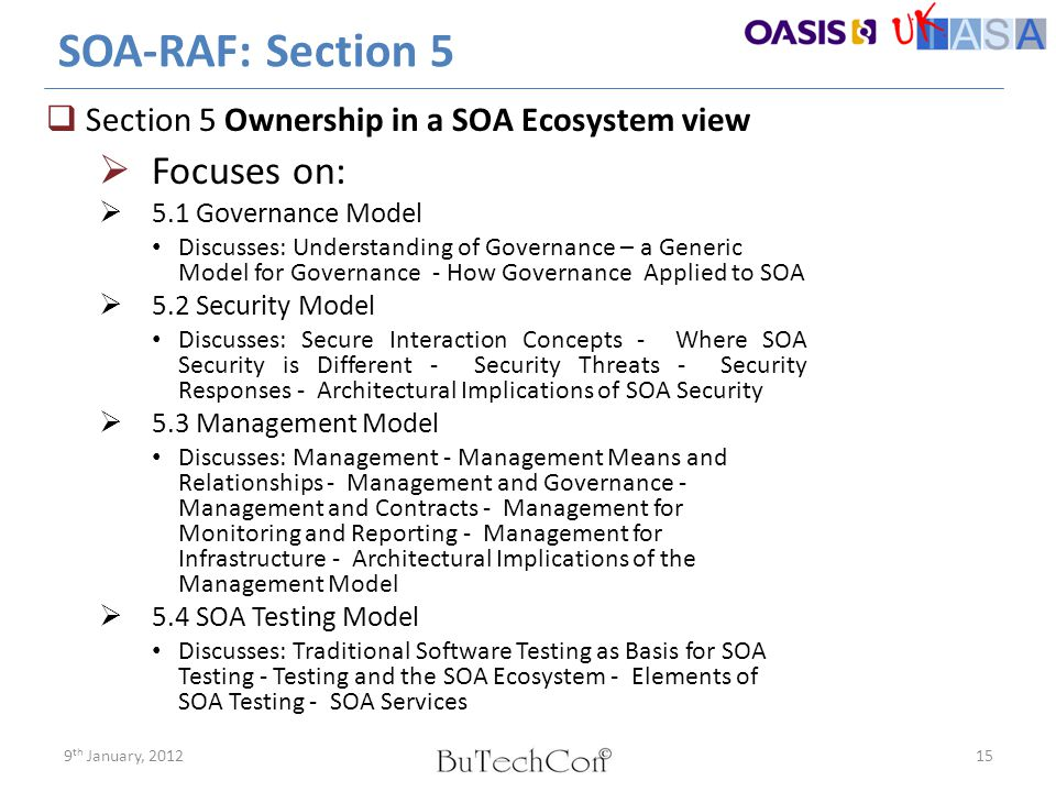 SOA-RAF: Section 5  Section 5 Ownership in a SOA Ecosystem view  Focuses on:  5.1 Governance Model Discusses: Understanding of Governance – a Gener