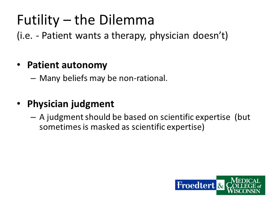 Futility – the Dilemma (i.e.