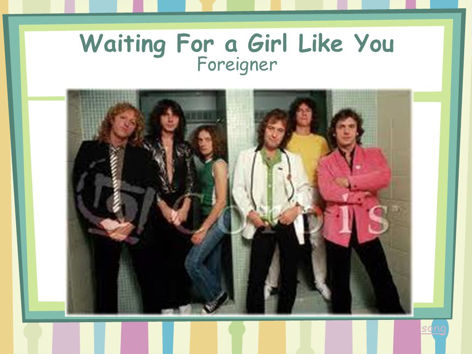 Waiting For a Girl Like You Foreigner song