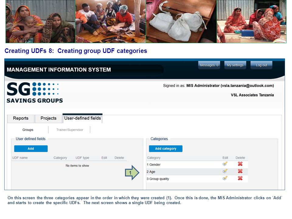 Creating UDFs 8: Creating group UDF categories On this screen the three categories appear in the order in which they were created (1). Once this is do