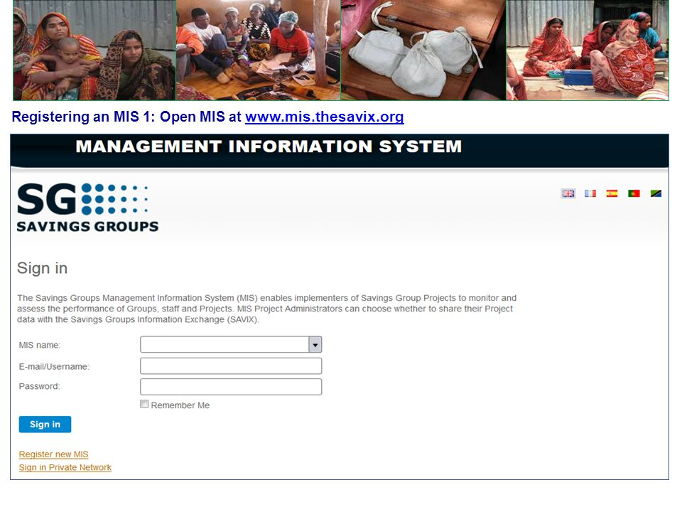 Registering an MIS 1: Open MIS at www.mis.thesavix.org www.mis.thesavix.org