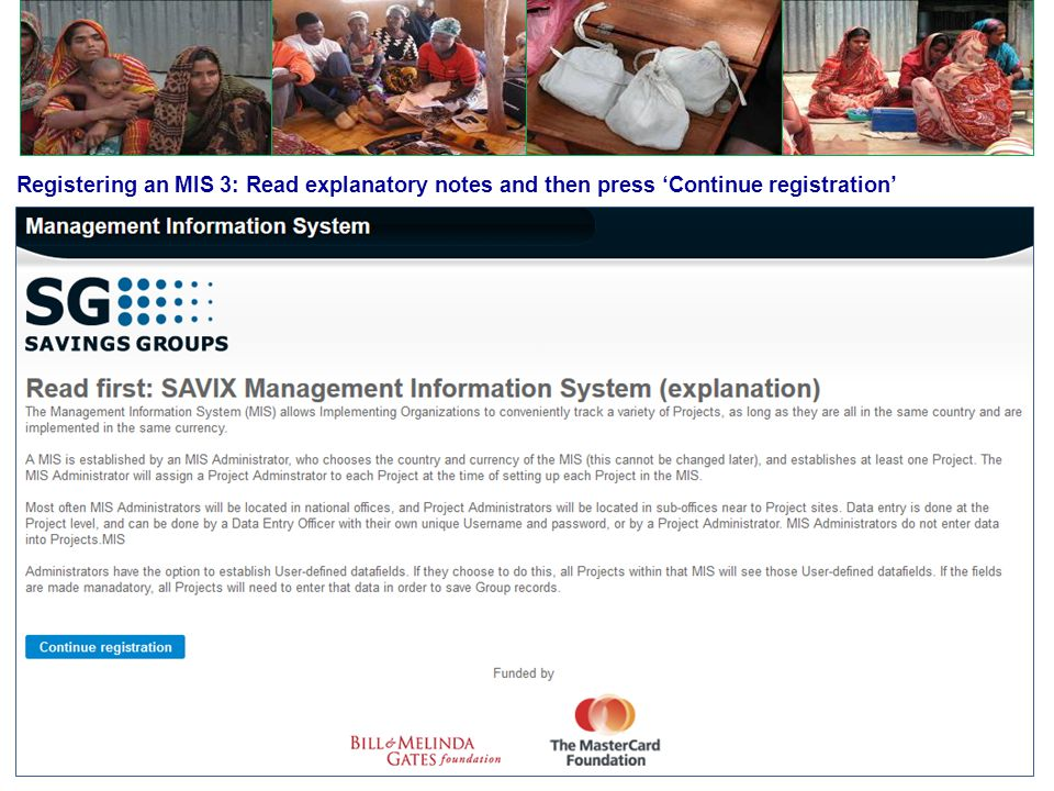 Registering an MIS 3: Read explanatory notes and then press 'Continue registration '