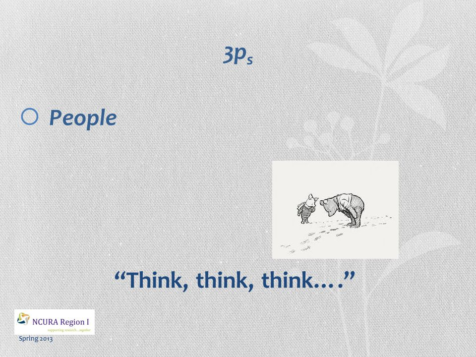 Spring 2013 3p s  People Think, think, think….