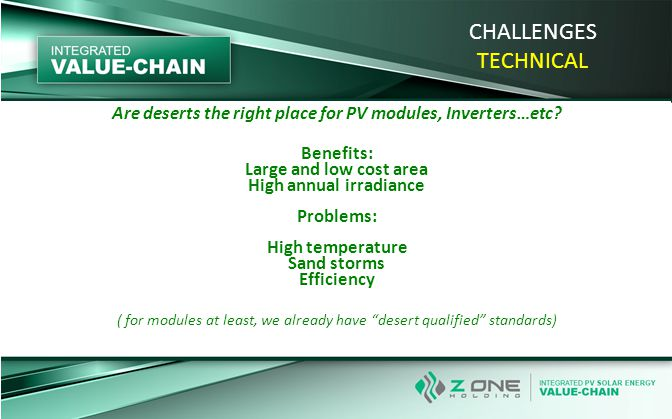 CHALLENGES TECHNICAL Are deserts the right place for PV modules, Inverters…etc.