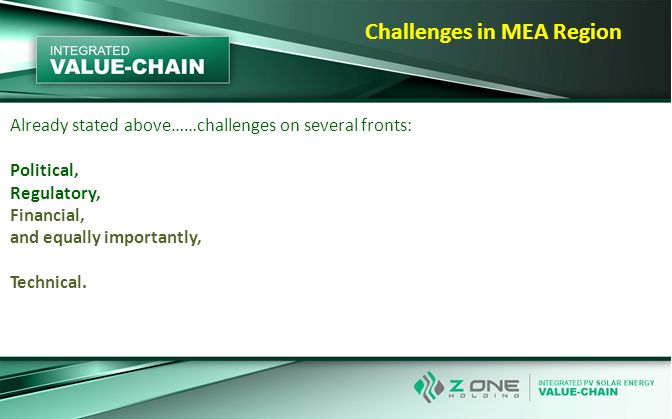Already stated above……challenges on several fronts: Political, Regulatory, Financial, and equally importantly, Technical.