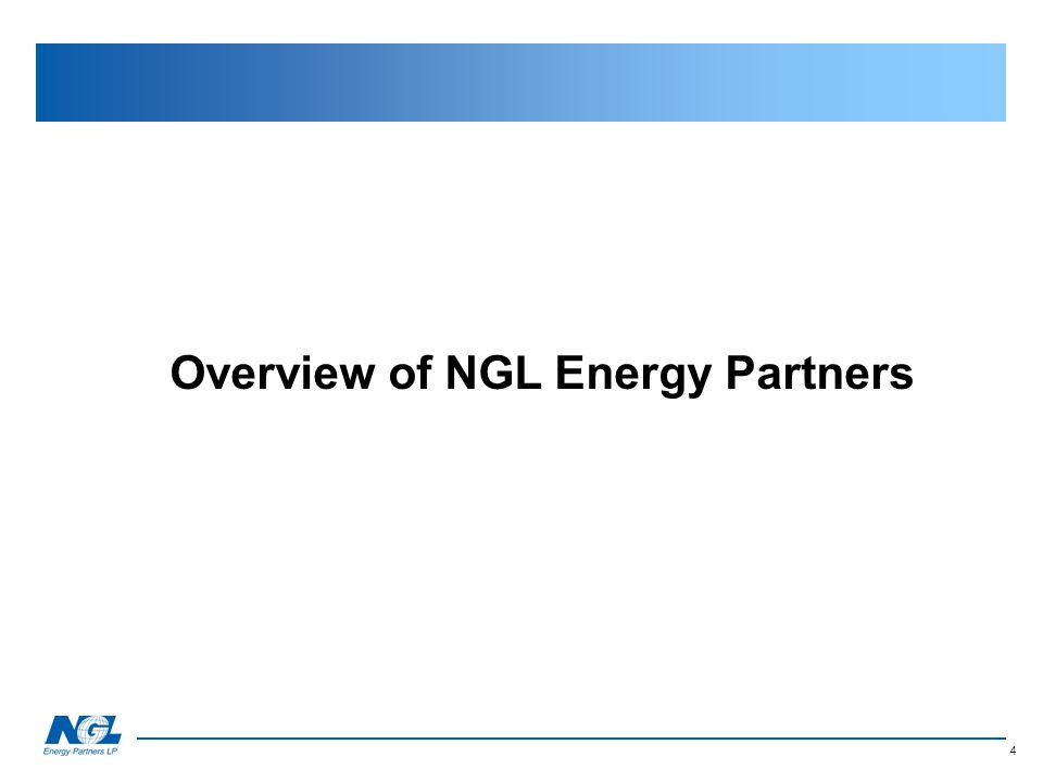 4 Section II Overview of NGL Energy Partners