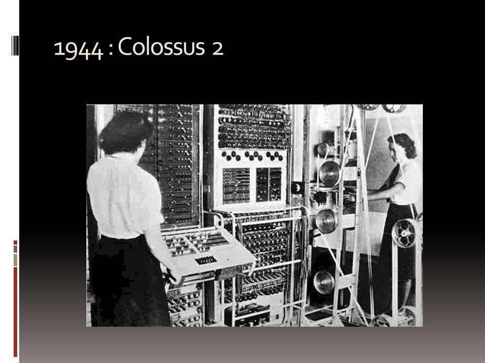 1944 : Colossus 2
