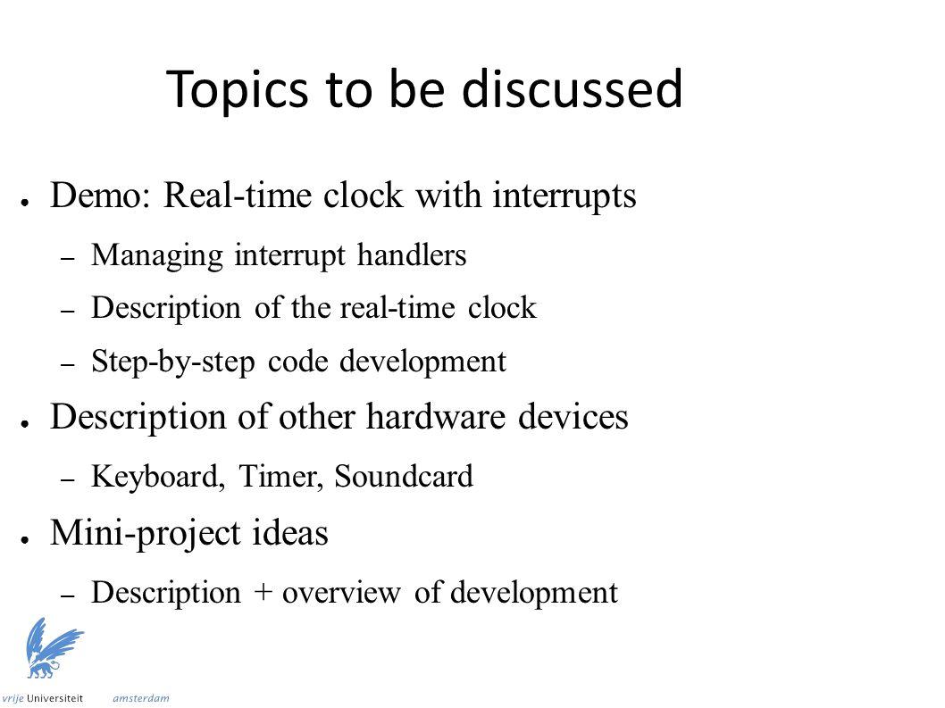 V1: Create interrupt handler ● Avoid complex processing in handler ● Set flag when handler executes custom_interrupt_handler: mov byte [FLAG], 1 iretq