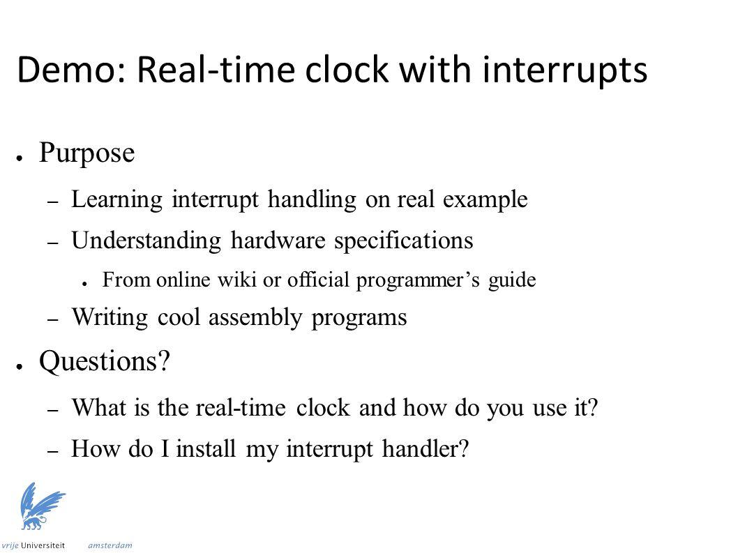 Demo V4: Evaluation ● String printed to screen ● Interrupt triggered multiple times.