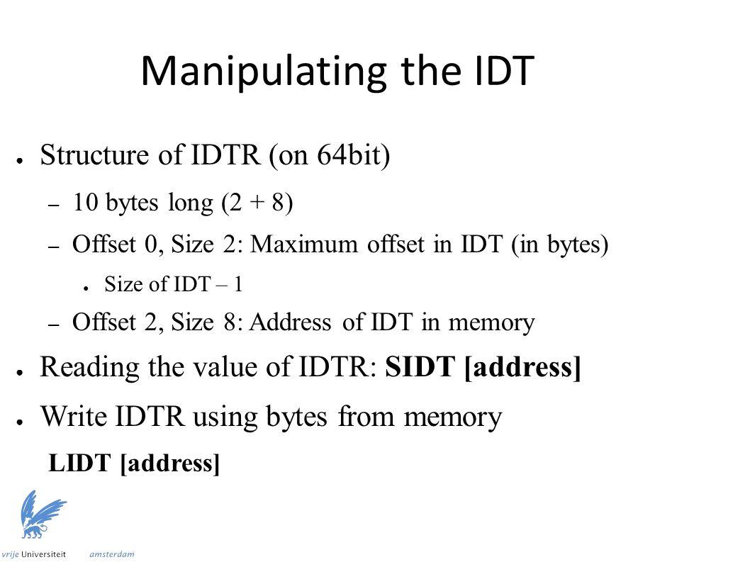 V5: Read address of old handler mov eax, [rbx + 8] ; Load upper 32 bits shl rax, 32 mov ax, [rbx + 6] ; Load next 16 bits shl rax, 16 mov ax, [rbx] ; Load remaining 16 bits mov [ORIGINAL_HANDLER], rax